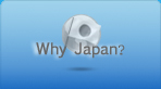 Why Japan?